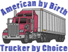 Trucker by choice embroidery design