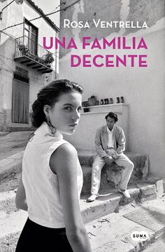 Buy Una familia decente by Rosa Ventrella and Read this Book on Kobo's Free Apps. Discover Kobo's Vast Collection of Ebooks and Audiobooks Today - Over 4 Million Titles! Tony Curtis, Un Book, This Book, Unexpected Love, Penguin Random House, Romans, Kids Playing, Book Lovers, The Neighbourhood
