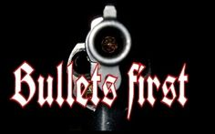 Check out Bullets First on ReverbNation