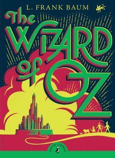 The Wizard of Oz (Puffin Classics) Baum, L. Frank Paperback for Like the The Wizard of Oz (Puffin Classics) Baum, L. Best Book Covers, Beautiful Book Covers, Book Cover Art, Book Cover Design, Book Design, Book Art, Wizard Of Oz Book, Wizard Oz, Jm Barrie