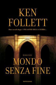 Mondo senza fine di Ken Follett.