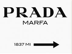 Prada Marfa Sign Stretched Canvas Print $430