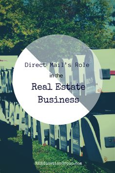 Direct Mail's Role in the Real Estate Business - REEducationGroup.com