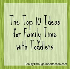 These are really good ideas for family fun with toddlers! Can be hard to find activities that toddlers AND adults can enjoy, but these actually look really creative and fun!