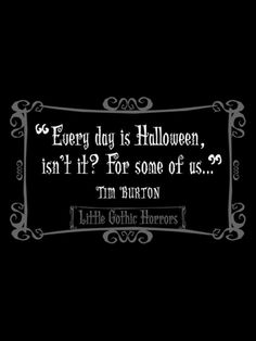Tim Burton. Everyone who knows me knows how much this it true for me and how my much I love Tim Burton