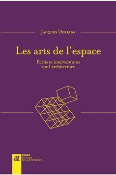 Jacques Derrida Écrits sur l'architecture / Revue Lignes - Idées - France Culture France Culture, Book Lists, Literature, Books, History, Top, Livros, Worksheets, Philosophy