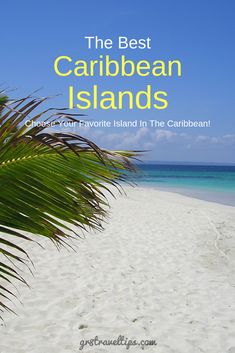 Choosing The Best Caribbean Island For Your Vacation – Travel Tips – Travel Destinations Best Tropical Vacations, Caribbean Vacations, Caribbean Sea, Travel Destinations Beach, Travel Tips, Vacation Places, Beach Travel, Summer Travel, Vacation Spots