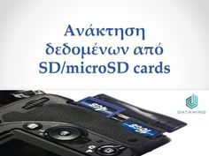 Η ανάκτηση δεδομένων από SD/microSD cards είναι όπως και στους SSD δίσκους μια πρόκληση για τον μηχανικό.   http://www.slideshare.net/JesiKa3/s-dmicro-sd-cards