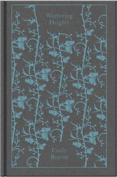 Wuthering Heights (A Penguin Classics Hardcover): Emily Bronte, Pauline Nestor… Emily Bronte, Charlotte Bronte, Penguin Clothbound Classics, Penguin Classics, Penguin Books, Ex Libris, Wuthering Heights, Beautiful Book Covers, Thing 1
