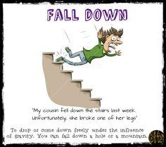 Fall down, phrasal verbs