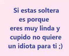 Siiu, gracias cupidooo!!!! Sad Love, Love You, Me Quotes, Funny Quotes, Funny Memes, Ex Amor, Love Phrases, Frases Tumblr, Spanish Quotes