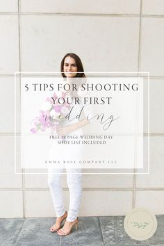 5 tips for shooting your first wedding plus a free wedding day shot list | Photography tips and tricks | How to become a better photographer