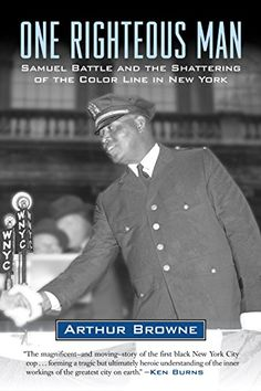 One Righteous Man: Samuel Battle and the Shattering of the Color Line in New York by Arthur Browne http://www.amazon.com/dp/B00O6UCWXS/ref=cm_sw_r_pi_dp_yNv4wb00YVFQJ