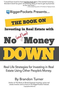 Free The Book on Investing in Real Estate with No and Low Money Down Real Life Strategies for Investing in Real Estate Using Other People Money Brandon Turner 9780990711711 Books Epub Best Real Estate Investments, Real Estate Investor, Real Estate Investing Books, Investing Money, Saving Money, Good Books, Books To Read, Free Books, Buy Books
