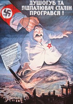 """Stalin, murderer and incendiary, is defeated!"" WW2 German propaganda poster published in Ukraine."