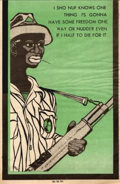 """""""I sho nuf knows one thing, I's gonna have some freedom one way or nudder even if I half to die for it - Kill the Pigs,"""" September 19, 1970.  Artist: Emory Douglas"""