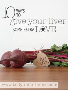 Your liver is one hardworking organ! It performs over 200 vital functions each day including detoxification. What do you say you give it some extra love? Check out these 10 ways to support your liver.