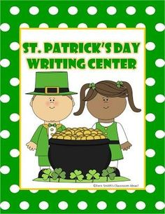 St. Patrick's Day Writing Center at Fern Smith's Classroom Ideas! $0 www.FernSmithsClassroomIdeas.com
