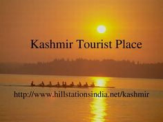 Kashmir by Mukesh Rana via slideshare