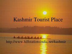 Kashmir by Mukesh Rana via slideshare