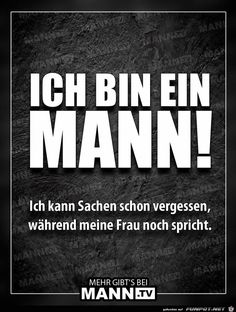 """jpg'- Eine von 40803 Dateien in der Kate… """"I'm a man."""" – One of 40803 files in the category """"sayings and jokes"""" funny picture. on FUNPOT. Picture Comments, Man Humor, Funny Cute, Chuck Norris, Puns, True Stories, Funny Jokes, Haha, Comedy"""