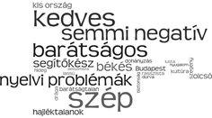 Barátságosság dimenziójába tartozik a melegség, szeretetreméltóság, gondoskodás, érzelmi támogatás, kedvesség. Azok akikre a barátságosság nem jellemző, általában a másik végleten helyezkednek el, mint a ridegség, barátságtalan, udvariatlan. Bővebb leírás az alábbi linken. Budapest, Insight, Personality, Clouds, Cloud