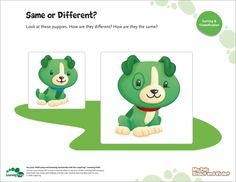 "LeapFrog Printable: Same or Different? Try this puppy printable to see if your toddler can ""spot"" what's different."