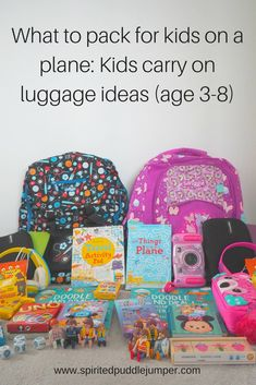 What to pack for children on the plane for ages 3-8 years- my list of what to take (and what not to take!) in your kids' carry on.