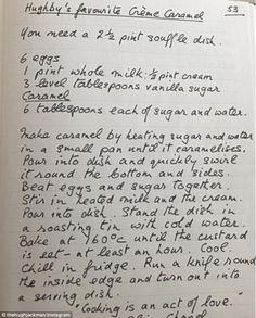 Hugh Jackman posts mums recipe for creme caramel Old Recipes, Vintage Recipes, Fruit Recipes, Sweet Recipes, Mother Recipe, Recipe For Mom, Mom's Recipe, Types Of Desserts, Just Desserts