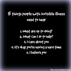 Chronic Mom: 5 things people with invisible illness need to hea...