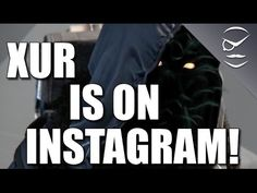 Destiny! Xur Is On Instagram Now!