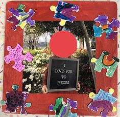 "Tell your dad you ""love him to pieces"" with a puzzle piece wood frame made by the kids. Frames and blank puzzle pieces found at craft store."
