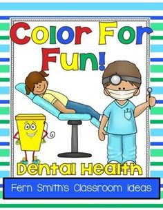 Fern Smith's Classroom Ideas for Dental Health Month with a Freebie! Color for Fun, Dental Health Fun! Color for Fun Printable Coloring Pages. Cool Coloring Pages, Printable Coloring Pages, Coloring Books, Free Math Apps, Number Flashcards, Health Activities, Teaching Activities, Teaching Ideas, Dental Health Month