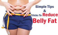 25 Simple Tips & Tricks To Reduce Belly Fat