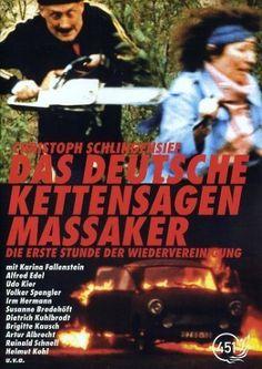 Das deutsche Kettensägen Massaker 1990
