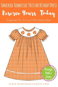 Smocked Tennessee Tristar Bishop Dress - Estimated to arrive to us by mid-September - RESERVE yours today! #smocked #tristar #pennyspolkadots