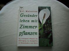 106) Buch: Gesünder Leben mit Zimmerpflanzen, Preis 3€