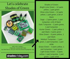 The Art Of My Clay: Shades of Green....with color recipes