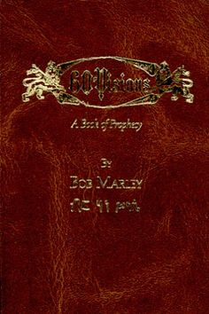 60 Visions: A Book of Prophecy by Bob Marley.I Be Forever Loving Jah! Hopi Indians, Precious Book, Forever Love, Bob Marley, First Love, Reading, Books, Jamaica, Farmer