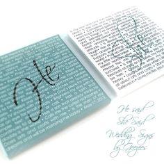 He + She Wedding Signs!