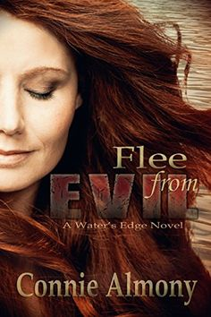 Flee from Evil (Water's Edge Book 1) by Connie Almony https://www.amazon.com/dp/B0157EGC0K/ref=cm_sw_r_pi_dp_SVcAxbCQACPAG
