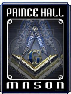 Son of our Founder - Prince Hall