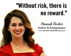 Without risk, there is no reward. #entrepreneurship #risk #rewards