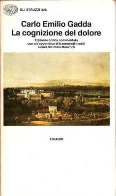 Carlo Emilio Gadda, 'La cognizione del dolore' (1963)