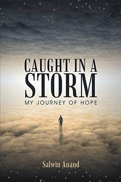 CAUGHT IN A STORM: MY JOURNEY OF HOPE (English Edition), http://www.amazon.fr/dp/B00LIQRWNS/ref=cm_sw_r_pi_awdl_qFfdub1J8TZNX