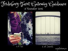 Frideborg Tarot Gateway Guidance 8 November