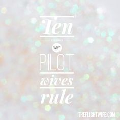 Ten Reasons Why Pilot Wives Rule
