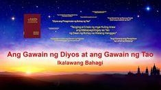 """Pagbabasa ng mga Salita ng Diyos   """"Ang Gawain ng Diyos at ang Gawain ng..."""
