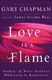 Free Kindle Book -  [Religion & Spirituality][Free] Love Is A Flame: Stories of What Happens When Love Is Rekindled Check more at http://www.free-kindle-books-4u.com/religion-spiritualityfree-love-is-a-flame-stories-of-what-happens-when-love-is-rekindled/