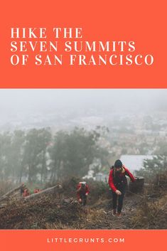 Urban hike the Seven Summits of San Francisco, complete with and drink destinations things to do in san francisco, things to do in the bay area Hiking Staff, Hiking Trails, San Francisco Vacation, Travel Expert, Travel Tips, Travel Stuff, California Camping, Fremont California, Go Outdoors